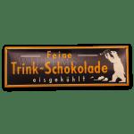 Trink Schokolade 65x20 cm.